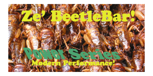 Ze' Beetle Bar - Cricket Termpation